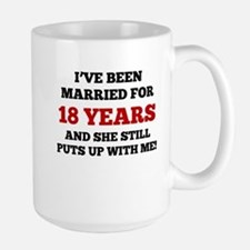 Ive Been Married For 18 Years Mugs