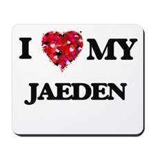 I love my Jaeden Mousepad