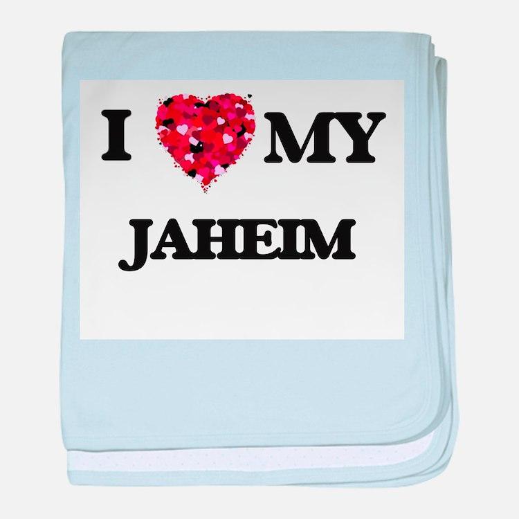 I love my Jaheim baby blanket