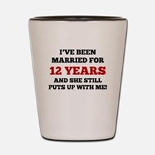 Ive Been Married For 12 Years Shot Glass