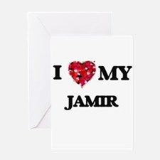 I love my Jamir Greeting Cards