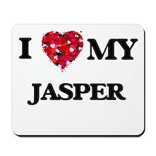 I love my Jasper Mousepad