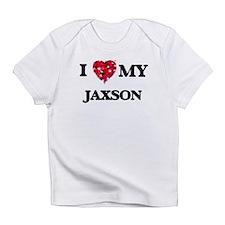 I love my Jaxson Infant T-Shirt