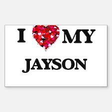 I love my Jayson Decal