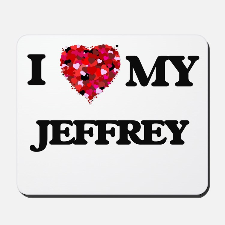I love my Jeffrey Mousepad