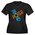 Proud Voter Plus V-Neck T-Shirt (Dark)