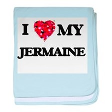 I love my Jermaine baby blanket