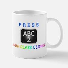 Press 2... Class Clown. Mug