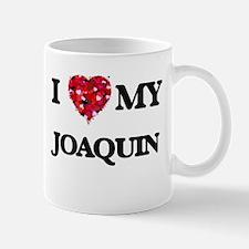 I love my Joaquin Mugs
