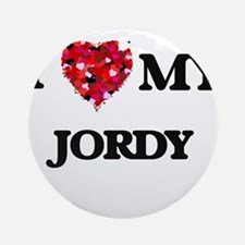 I love my Jordy Ornament (Round)
