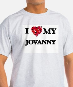 I love my Jovanny T-Shirt