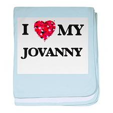 I love my Jovanny baby blanket