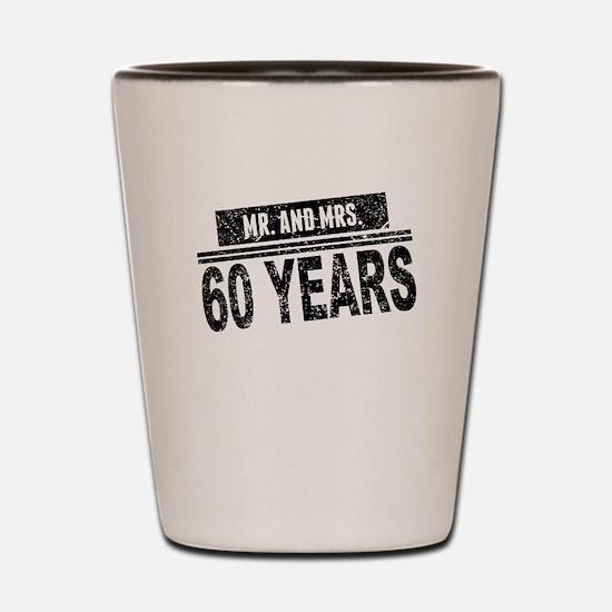 Mr. And Mrs. 60 Years Shot Glass