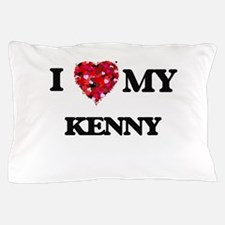 I love my Kenny Pillow Case