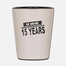 Mr. And Mrs. 15 Years Shot Glass