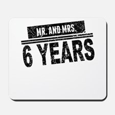 Mr. And Mrs. 6 Years Mousepad