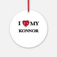 I love my Konnor Ornament (Round)