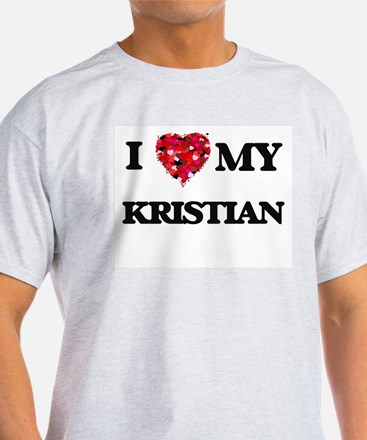 I love my Kristian T-Shirt