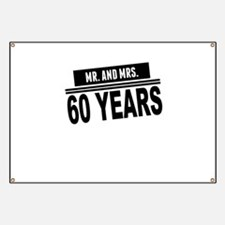 Mr. And Mrs. 60 Years Banner