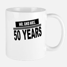 Mr. And Mrs. 50 Years Mugs