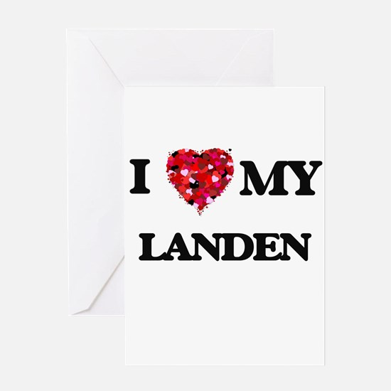 I love my Landen Greeting Cards