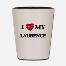 I love my Laurence Shot Glass