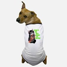 Don't Go All Crazy On Me Now Dog T-Shirt