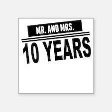 Mr. And Mrs. 10 Years Sticker