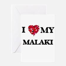 I love my Malaki Greeting Cards