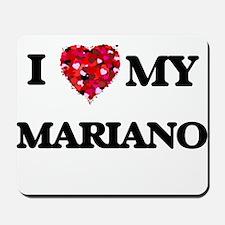 I love my Mariano Mousepad