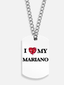 I love my Mariano Dog Tags