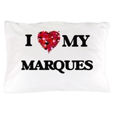 I love my Marques Pillow Case