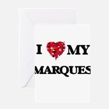 I love my Marques Greeting Cards
