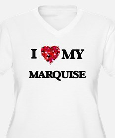 I love my Marquise Plus Size T-Shirt