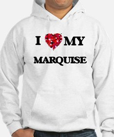 I love my Marquise Hoodie
