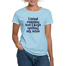 Tried Running Spilled Wine T-Shirt