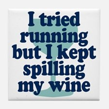 Tried Running Spilled Wine Tile Coaster