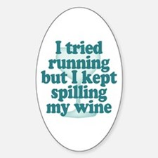 Tried Running Spilled Wine Decal
