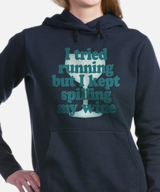 Tried Running Spilled Wi Women's Hooded Sweatshirt