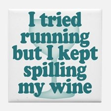 Tried Running Spilled Wine Tile Coaster
