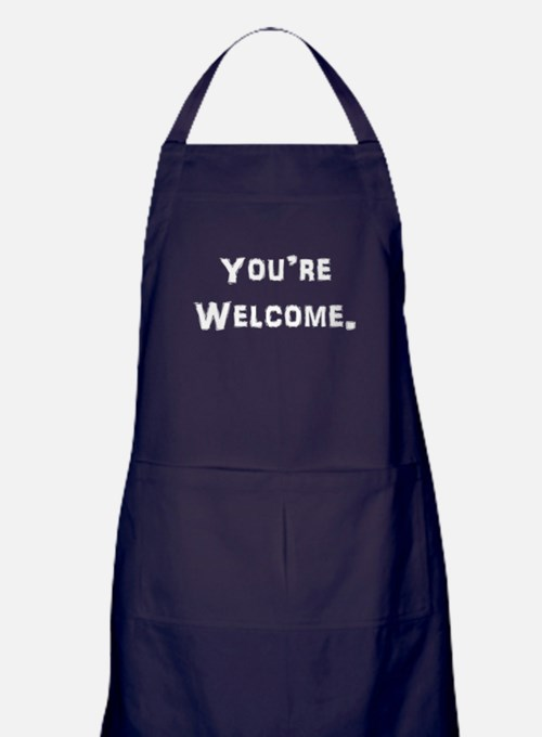 You're Welcome. Apron (dark)