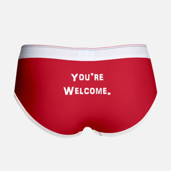 You're Welcome. Women's Boy Brief