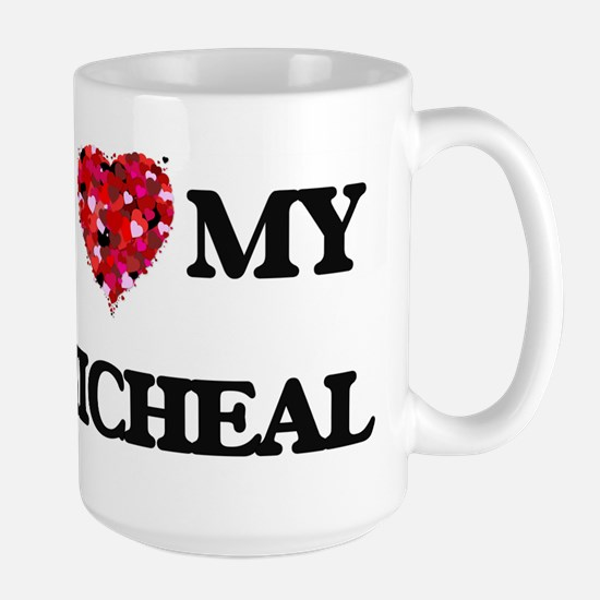 I love my Micheal Mugs