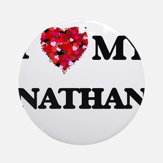 I love my Nathan Ornament (Round)