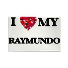 I love my Raymundo Magnets
