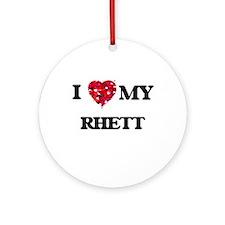 I love my Rhett Ornament (Round)