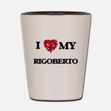 I love my Rigoberto Shot Glass