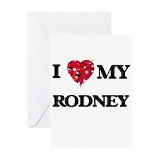 I love my Rodney Greeting Cards