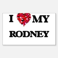 I love my Rodney Decal