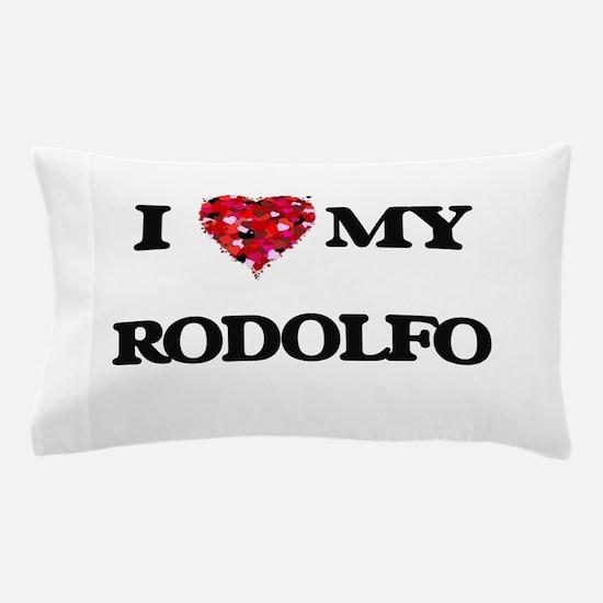 I love my Rodolfo Pillow Case